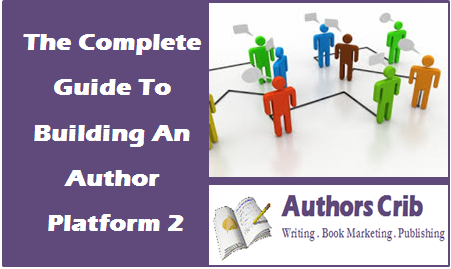 The Complete Guide To Building An Author Platform 2