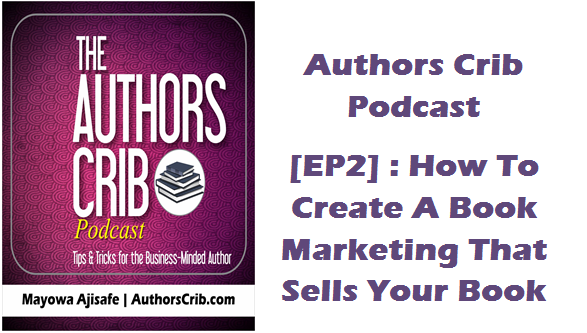 EP02: How To Create A Book Marketing Plan That Will Sell Your Book