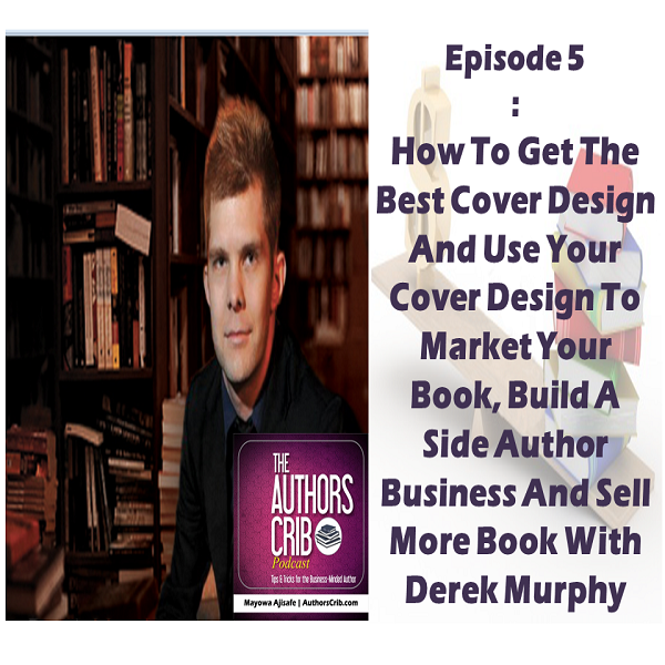 Sell Your Book Cover Design : Podcast authors crib