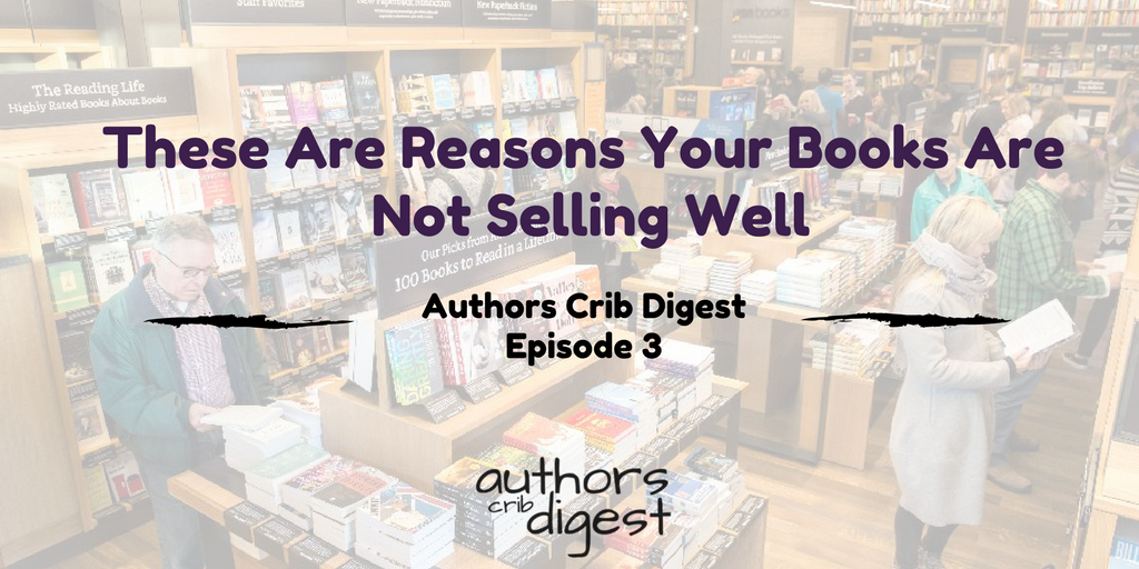 Reasons Your Books Are Not Selling Well