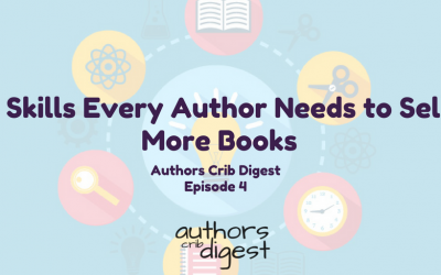 3 Skills Every Author Needs to Sell More Books