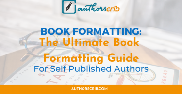 Book Formatting - The Ultimate Book Formatting Guide For Self Published Authors