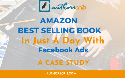 Case Study: Amazon Best Selling Book in Just a Day – With Facebook Ads