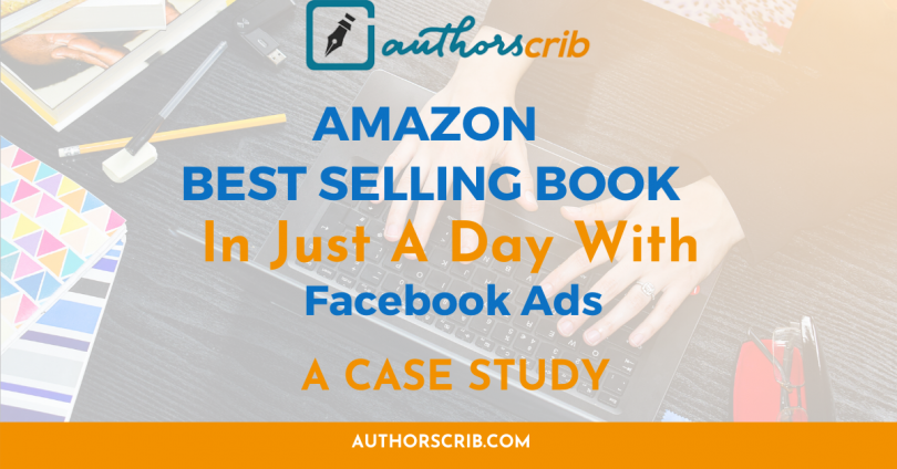 Case Study - Amazon Best Selling Book in Just a Day With Facebook Ads